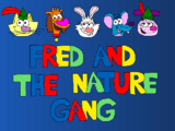 Fred and the Nature Gang