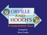 Orville and Hooch's Punishment Day