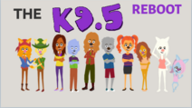 The K9 5 Reboot.png