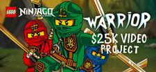 LEGO Ninjago Warrior Video Project.jpg