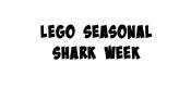 LEGO Seasonal Shark Week Gig.jpg