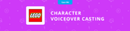 LEGO Character Voiceover Casting Project