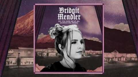 Bridgit Mendler - Do You Miss Me at All (Marian Hill Remix) Audio