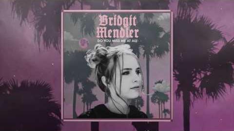 Bridgit Mendler - Do You Miss Me at All Audio