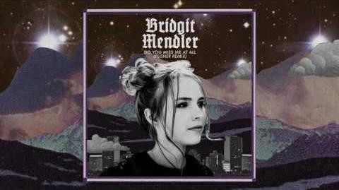 Bridgit Mendler - Do You Miss Me at All (Pusher Remix) Audio