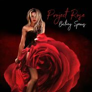 Britney Spears - The Rose Project