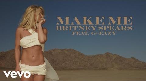 Britney Spears - Make Me... (Audio) ft
