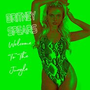 Britney Spears - Welcome To The Jungle
