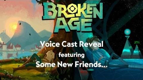 Broken Age - Casting Reveal Trailer