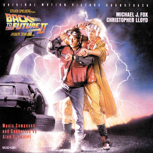 Back to the Future Part II: Original Motion Picture Soundtrack