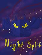 Night Split