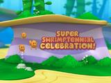 Super Shrimptennial Celebration!