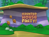 Haunted House Party!