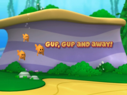Gup, Gup and Away!.png