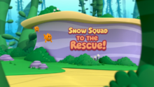 Snow Squad to the Rescue!.png