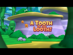 A Tooth on the Looth!.png