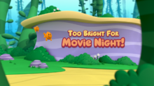 Too Bright for Movie Night!.png
