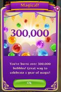 BWS3 1 Year 300000 Bubbles