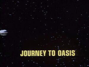 Journey to Oasis title card.jpg