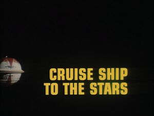 Cruise Ship to the Stars title card.jpg