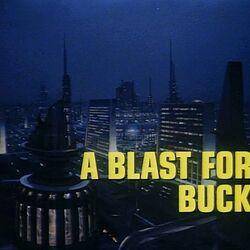 A Blast for Buck