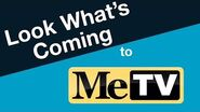 Look What's Coming to MeTV!