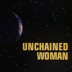 Unchained Woman