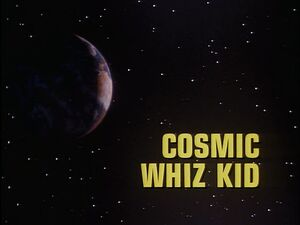Cosmic Wiz Kid title card.jpg