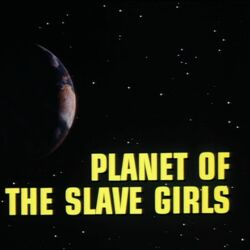 Planet of the Slave Girls