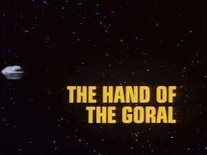 The Hand of Goral title card.jpg