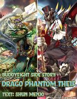 Legends:Story 8/Drago Phantom Thief