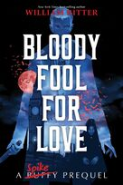 Bloody Fool for Love
