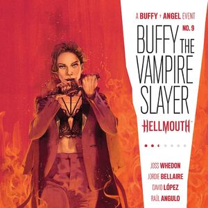 2019 STUDIOS 10//9 NM BUFFY VAMPIRE SLAYER ANGEL HELLMOUTH #1 CVR B LAMBERT BOOM