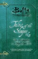 Tales of the Slayer, Volume 3