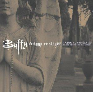 Buffy the Vampire Slayer : Radio Sunnydale