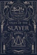 Tales of the Slayer, Volumes 1 and 2