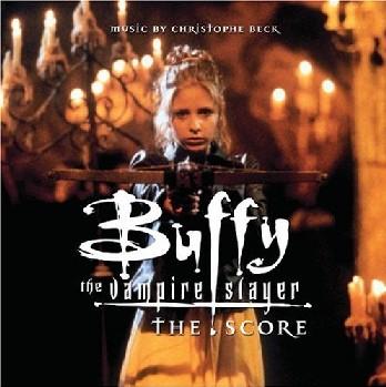 Buffy the Vampire Slayer : The Score