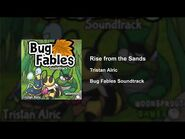Bug Fables OST - 49 - Rise from the Sands
