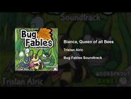 Bug Fables OST - 42 - Bianca, Queen of all Bees