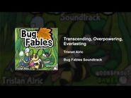 Bug Fables OST - 81 - Transcending, Overpowering, Everlasting