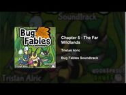 Bug Fables OST - 54 - Chapter 5- The Far Wildlands