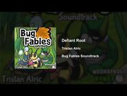 Bug Fables OST - 37 - Defiant Root