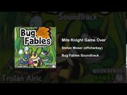 Bug Fables OST - 71 - Mite Knight Game Over
