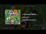 Bug Fables OST - 83 - A Virtuoso's Tribute