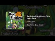 Bug Fables OST - 76 - Battle Against Ultimax, Who Has a Tank