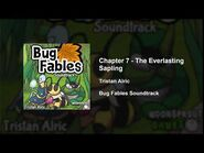 Bug Fables OST - 77 - Chapter 7- The Everlasting Sapling