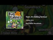 Bug Fables OST - 55 - Team, It's Getting Serious!