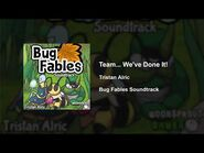 Bug Fables OST - 82 - Team, We Did It!