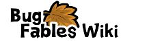 Bug Fables Wiki