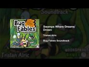 Bug Fables OST - 57 - Swamps Where Dreams Drown